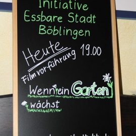 Einladungsschild der Filmvorführung: Wenn ein Garten wächst - Initiative Essbare Stadt Böblingen